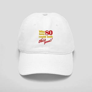 Funny 80th Birthday Gag Gifts Cap