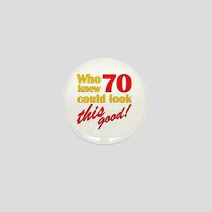 Funny 70th Birthday Gag Gifts Mini Button