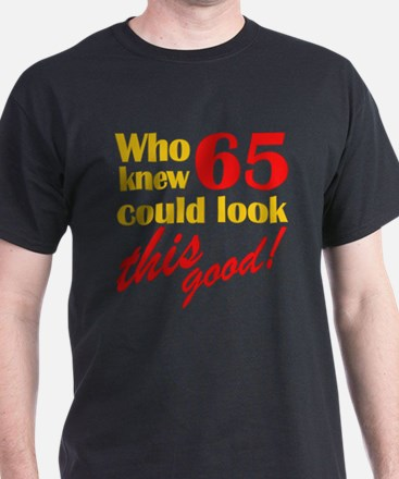 Funny 65th Birthday Gag Gifts T-Shirt