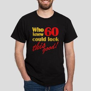 Funny 60th Birthday Gag Gifts Dark T-Shirt