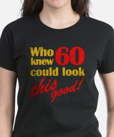 Funny 60th Birthday Gag Gifts Women's Dark T-Shirt