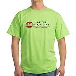 Stop LIne Green T-Shirt
