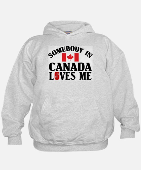 Somebody In Canada Hoody