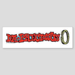 Da - Preciooous Bumper Sticker