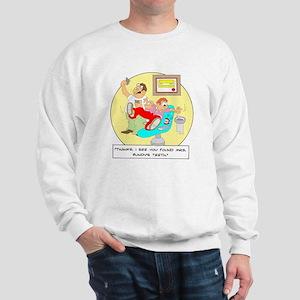 ... Mrs. Bundy's teeth. Sweatshirt
