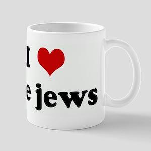 I Love the jews Mug