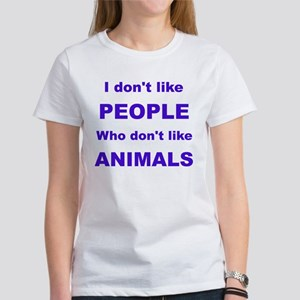 I dont like people! Women's T-Shirt