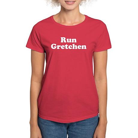 Run Gretchen T