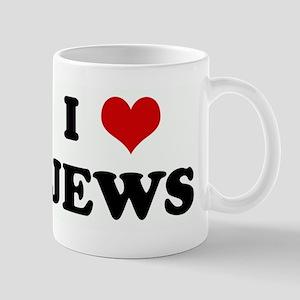 I Love JEWS Mug