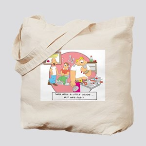 ... but he's fast. Tote Bag