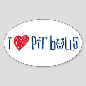 I Love Pit Bulls Oval Sticker