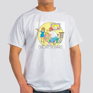 Now ... about that flossing. Light T-Shirt