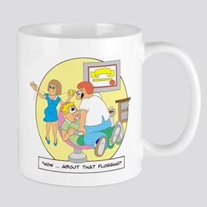 Now ... about that flossing. Mug