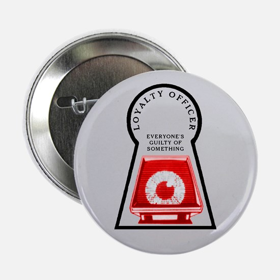 "Loyalty Officer (R) 2.25"" Button"