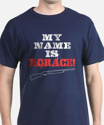 My Name Is Horace T-Shirt