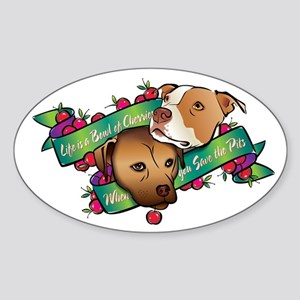 Life is a Bowl of Cherries... Oval Sticker