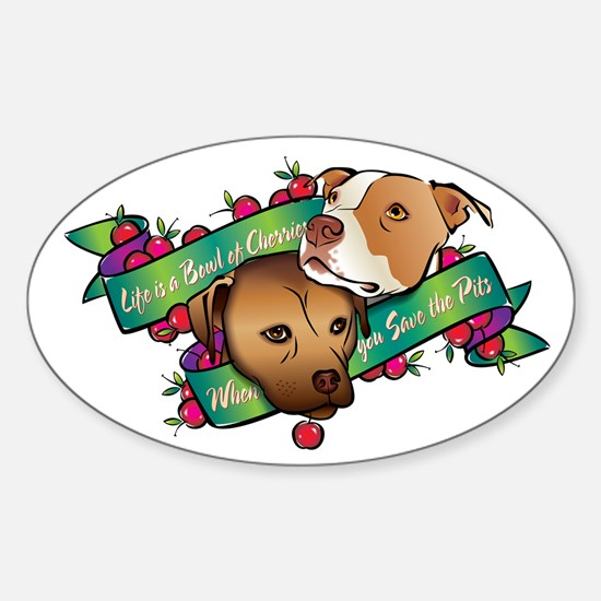 Life is a Bowl of Cherries... Oval Decal