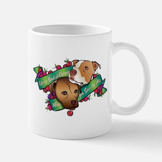 Life is a Bowl of Cherries... Mug