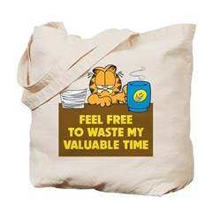 Waste My Time Tote Bag
