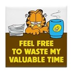 Waste My Time Tile Coaster