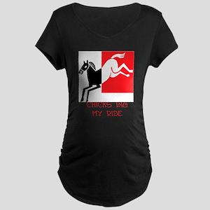 Chicks Dig My Ride Maternity Dark T-Shirt