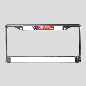 freedom is public option License Plate Frame