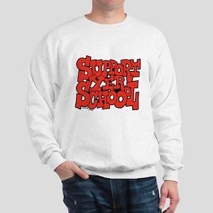 Support Yer Schoool Sweatshirt