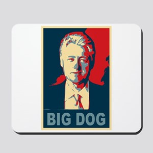 Bill Clinton Big Dog Pop Art Mousepad