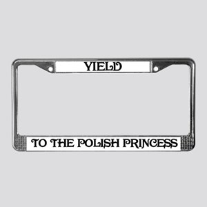 Yield to the Polish Princess License Plate Frame