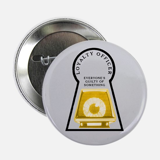"Loyalty Officer (Y) 2.25"" Button"
