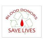 Blood Donors Save Lives Small Poster