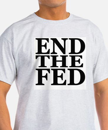 End The Fed - T-Shirt