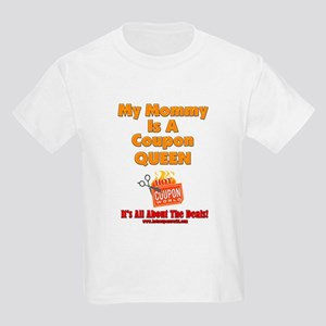 My Mommy Is A Coupon Queen Kids Light T-Shirt