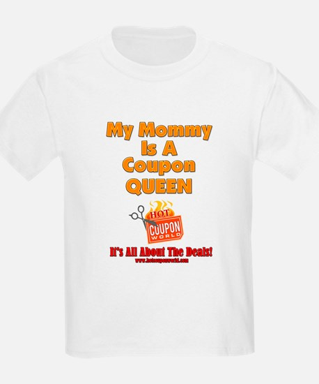 My Mommy Is A Coupon Queen T-Shirt