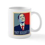 They Bought It - Mug