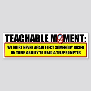 Teachable Moment Bumper Sticker