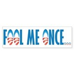 Fool Me Once... Bumper Sticker (50 pk)