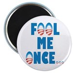"Fool Me Once... 2.25"" Magnet (100 pack)"