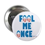 "Fool Me Once... 2.25"" Button (10 pack)"
