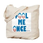 Fool Me Once... Tote Bag