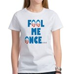 Fool Me Once... Women's T-Shirt