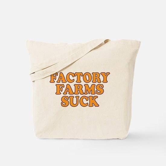Factory Farms Suck Tote Bag