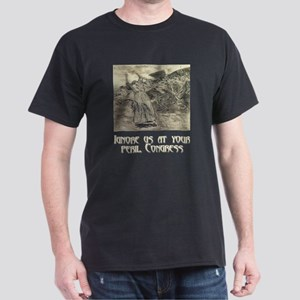 Ignore Us at Your Peril, Congress Dark T-Shirt