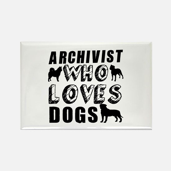 ARCHIVIST Who Loves Dogs Rectangle Magnet