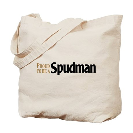 Proud to be a Spudman Tote Bag