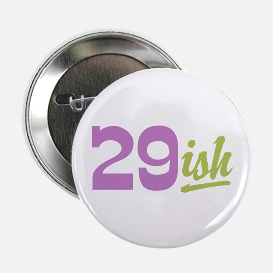 "Funny 30th Birthday 2.25"" Button"