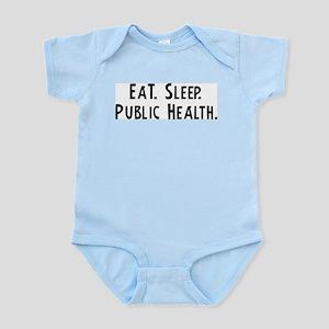 Eat, Sleep, Public Health Infant Creeper