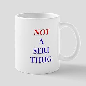 Not a SEIU THUG Mug
