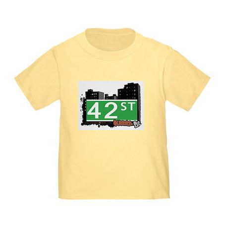 42 STREET, QUEENS, NYC Toddler T-Shirt