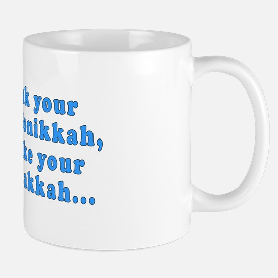 'Gin and Tonikkah, Marijuanakkah' Mug
